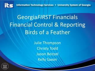 Georgia FIRST  Financials Financial Control & Reporting Birds of a Feather