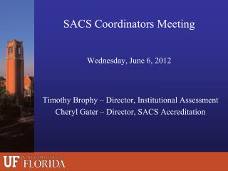 SACS Coordinators Meeting Wednesday, June 6, 2012