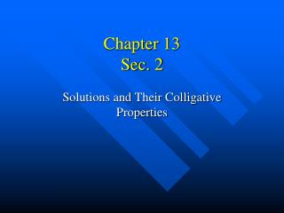 Chapter 13 Sec. 2