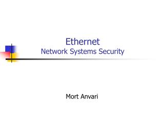 Ethernet  Network  Systems Security