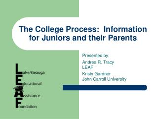 The College Process:  Information for Juniors and their Parents