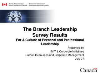 The Branch Leadership Survey Results For A Culture of Personal and Professional Leadership
