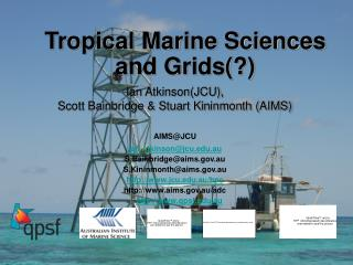 Tropical Marine Sciences and Grids(?)