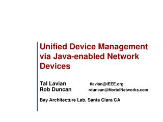 Unified Device Management  via Java-enabled Network Devices
