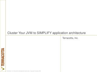 Cluster Your JVM to SIMPLIFY application architecture