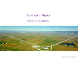 Gravitational Physics the dynamics of spacetime