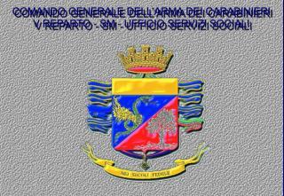 COMANDO GENERALE DELLARMA DEI CARABINIERI V REPARTO - SM - UFFICIO SERVIZI SOCIALI