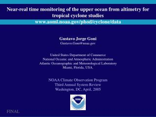 Near-real time monitoring of the upper ocean from altimetry for tropical cyclone studies