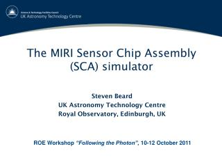 The MIRI Sensor Chip Assembly (SCA) simulator