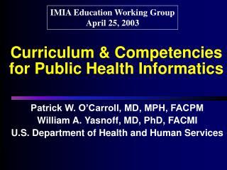 Curriculum & Competencies for Public Health Informatics