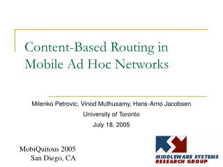 Content-Based Routing in Mobile Ad Hoc Networks