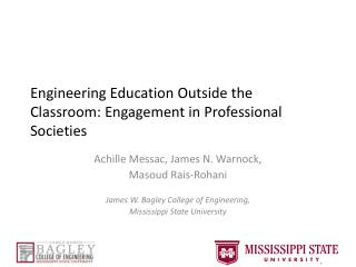 Engineering Education Outside the Classroom: Engagement in Professional Societies