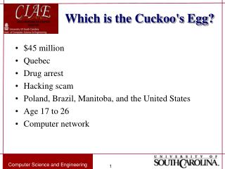 Which is the Cuckoos Egg