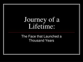 Journey of a Lifetime: