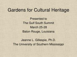 Gardens for Cultural Heritage
