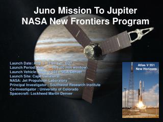 Juno Mission To Jupiter NASA New Frontiers Program
