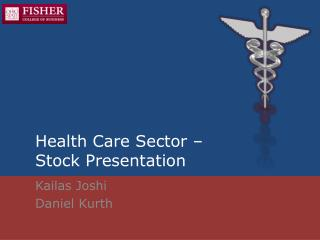 Health Care Sector –  Stock Presentation