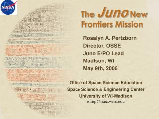 The  Juno  New Frontiers Mission