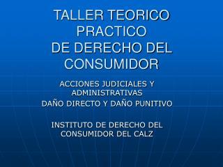 TALLER TEORICO PRACTICO DE DERECHO DEL CONSUMIDOR