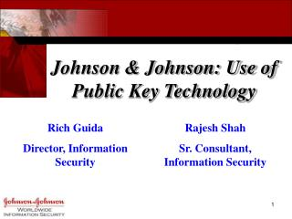 Johnson & Johnson: Use of Public Key Technology