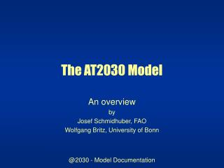The AT2030 Model