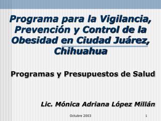 Programa para la Vigilancia, Prevención y Control de la Obesidad en Ciudad Juárez, Chihuahua