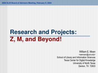 Research and Projects: Z, M, and Beyond!