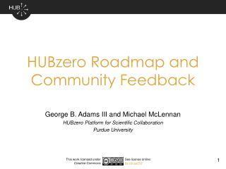 HUBzero Roadmap and Community Feedback