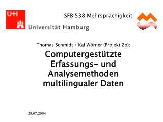 Thomas Schmidt / Kai Wörner (Projekt Zb):