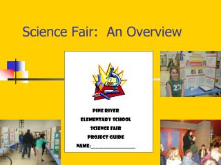 Science Fair:  An Overview