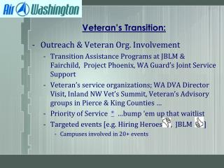 Veteran's Transition: Outreach & Veteran  Org. Involvement