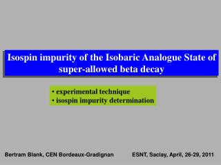 Isospin impurity of the Isobaric Analogue State of super-allowed beta decay