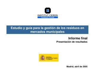 Informe final Presentación de resultados