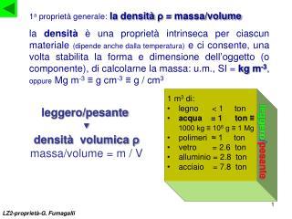 1 a  proprietà generale: la densità  ρ  = massa/volume
