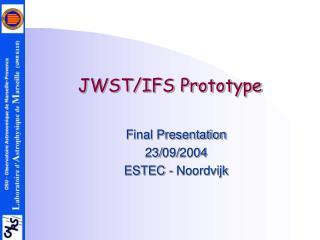 JWST/IFS Prototype