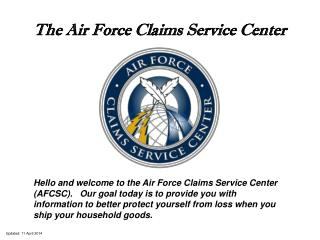 The Air Force Claims Service Center