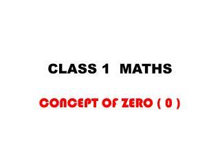 CLASS 1  MATHS