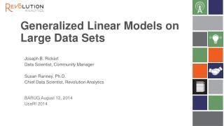 Generalized  Linear Models on  Large  Data Sets