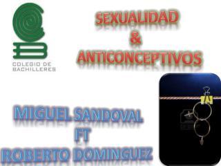 SEXUALIDAD & ANTICONCEPTIVOS