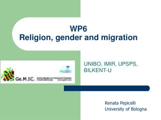 WP6  Religion, gender and migration