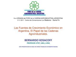 8.a JORNADA del FORO de la CADENA AGROINDUSTRIAL ARGENTINA