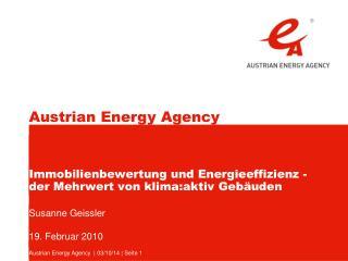 Immobilienbewertung und Energieeffizienz -  der Mehrwert von klima:aktiv Gebäuden