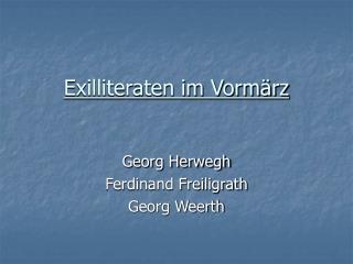 Exilliteraten im Vorm rz