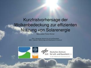 Kurzfristvorhersage der Wolkenbedeckung zur effizienten Nutzung von Solarenergie
