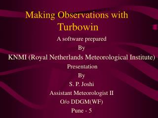 Making Observations with  Turbowin