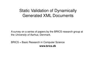 Static Validation of Dynamically Generated XML Documents