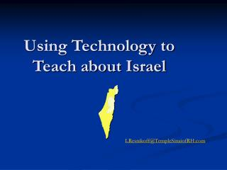 Using Technology to Teach about Israel