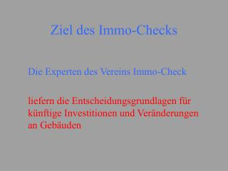 Ziel des Immo-Checks