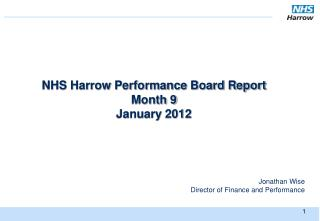 NHS Harrow Performance Board Report Month 9 January 2012