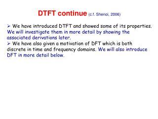 DTFT continue (c.f. Shenoi, 2006)